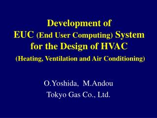 Development of  EUC End User Computing System  for the Design of HVAC  Heating, Ventilation and Air Conditioning