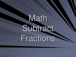 Math  Subtract Fractions