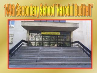 "144th Secondary School ""Narodni Buditeli"""