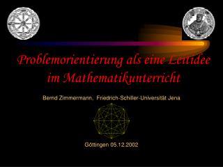 Problemorientierung als eine Leitidee im Mathematikunterricht