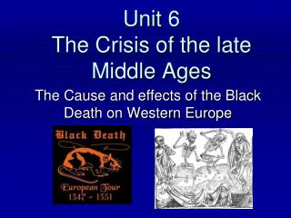 Unit 6 The Crisis of the late Middle Ages