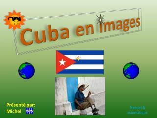 Cuba en images