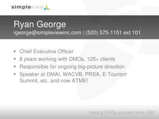 Ryan George rgeorge@simpleviewinc | (520) 575-1151 ext 101