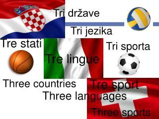 Tri jezika