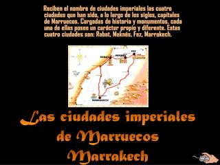 Las ciudades imperiales de Marruecos Marrakech
