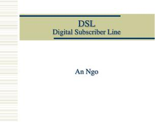 DSL Digital Subscriber Line