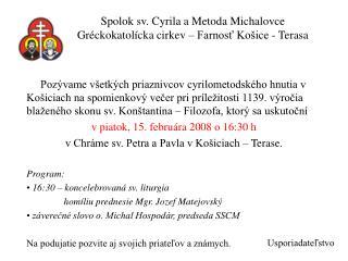 Spolok sv. Cyrila a Metoda Michalovce Gréckokatolícka cirkev – Farnosť Košice - Terasa
