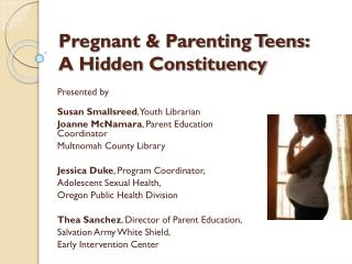 Pregnant & Parenting Teens: A Hidden Constituency