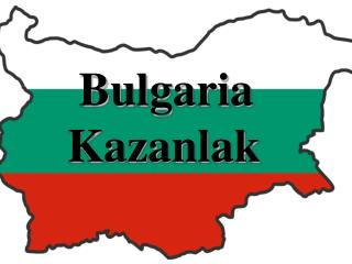 Bulgaria Kazanlak