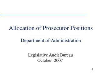 Allocation of Prosecutor Positions Department of Administration