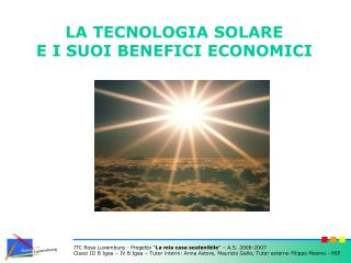 LA TECNOLOGIA SOLARE E I SUOI BENEFICI ECONOMICI