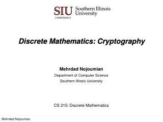 Discrete Mathematics:  Cryptography