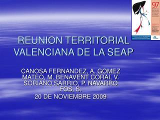 REUNION TERRITORIAL VALENCIANA DE LA SEAP