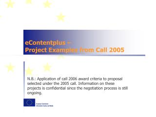 eContentplus – Project Examples from Call 2005