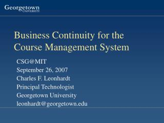 Business Continuity for the Course Management System