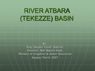 RIVER ATBARA (TEKEZZE) BASIN