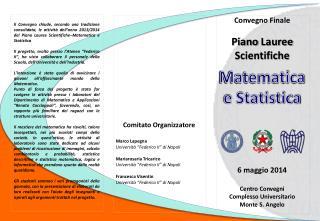 """Comitato Organizzatore Marco  Lapegna Università """"Federico II"""" di Napoli Mariarosaria Tricarico"""