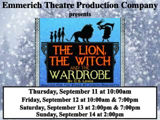 Emmerich Theatre Production Company presents