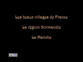 Les beaux villages de France La région Normandie La Manche