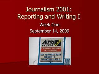 Journalism 2001: Reporting and Writing I