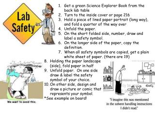 Get a green Science Explorer Book from the back lab table Turn to the inside cover or page 216