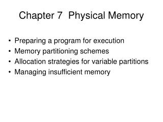Chapter 7  Physical Memory