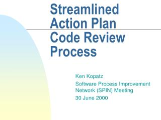 Streamlined Action Plan Code Review Process