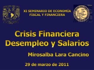 Crisis Financiera Desempleo y Salarios