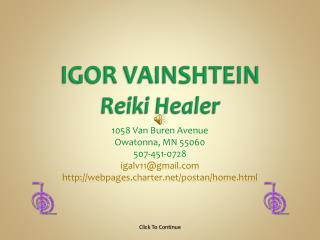 IGOR VAINSHTEIN Reiki Healer