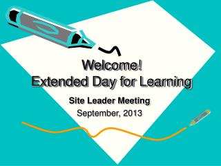 Welcome! Extended Day for Learning