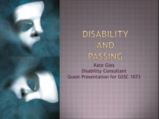 Disability  And  Passing