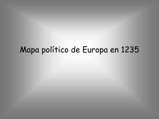 Mapa político de Europa en 1235