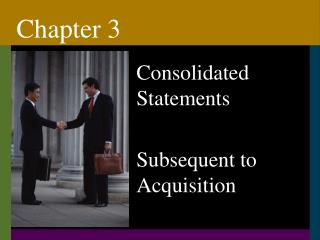 Consolidated Statements  Subsequent to Acquisition