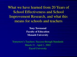 What we have learned from 20 Years of School Effectiveness and School Improvement Research, and what this means for scho