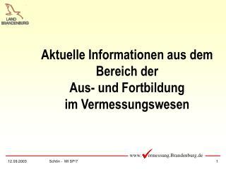 Aktuelle Informationen aus dem  Bereich der  Aus- und Fortbildung  im Vermessungswesen