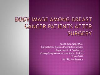 Body  Image  among  Breast Cancer Patients  after  Surgery