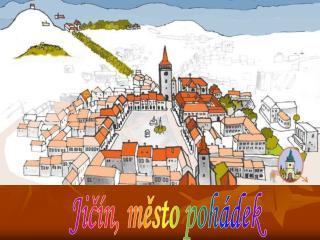 Jičín, město pohádek