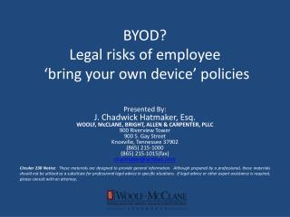 BYOD? Legal risks of employee  'bring your own device' policies