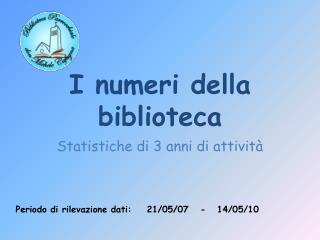 I numeri della biblioteca