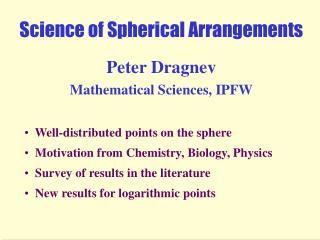 Science of Spherical Arrangements