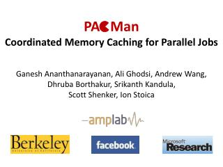 PA   Man Coordinated Memory Caching for Parallel Jobs