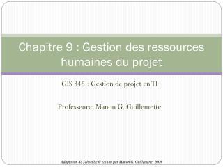 Chapitre 9 : Gestion des ressources humaines du projet
