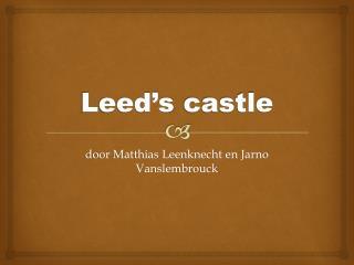 Leed's castle
