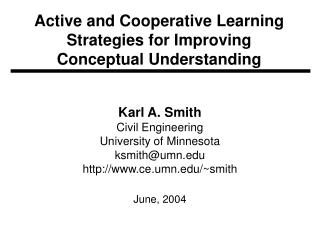 Active and Cooperative Learning Strategies for Improving Conceptual Understanding