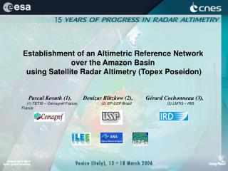 Establishment of an Altimetric Reference Network  over the Amazon Basin