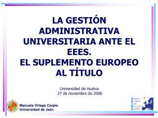 Manuela Ortega Carpio  Universidad de Jaén
