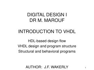 DIGITAL DESIGN I DR M. MAROUF INTRODUCTION TO VHDL