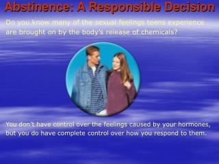 Abstinence: A Responsible Decision