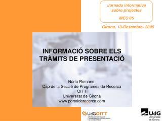 INFORMACI� SOBRE ELS TR�MITS DE PRESENTACI�