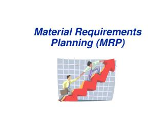 Material Requirements Planning MRP
